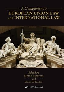 A Companion to European Union Law and International Law PDF