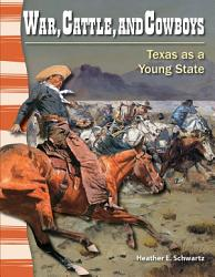 War Cattle And Cowboys Texas As A Young State Book PDF