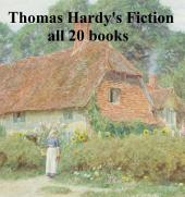 Thomas Hardy's Fiction: all 20 books