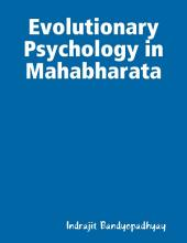 Evolutionary Psychology in Mahabharata