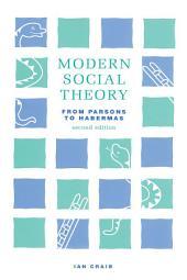 Modern Social Theory: Edition 2