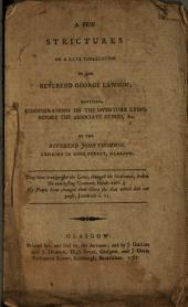 A Few Strictures on a Late Publication by the Reverend George Lawson: Entitled, Considerations on the Overture Lying Before the Associate Synod, &c. By the Reverend John Thomson, ...