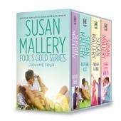 Susan Mallery Fool's Gold Series Volume Four: Halfway There\Just One Kiss\Two of a Kind\Three Little Words