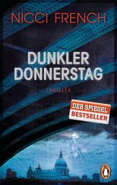 Dunkler Donnerstag: Thriller - Der neue Fall für Frieda Klein