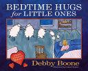 Bedtime Hugs for Little Ones PDF