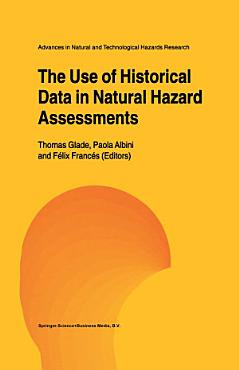 The Use of Historical Data in Natural Hazard Assessments PDF