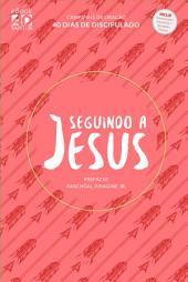 Seguindo a Jesus: 40 dias de Discipulado - Campanha de Oração