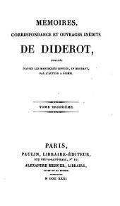 Mémoires, correspondance et ouvrages inédits de Diderot: Volumes3à4