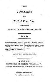 New Voyages and Travels: Consisting of Originals and Translations, Volume 5