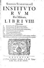 Institutorum Rei Militaris, Libri VIII.