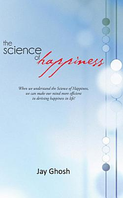 The Science of Happiness PDF