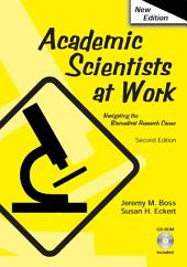 Academic Scientists at Work: Edition 2