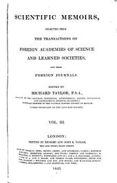 Scientific Memoirs, Selected from the Transactions of Foreign Academies of Science and Learned Societies, and from Foreign Journals: Volume 3