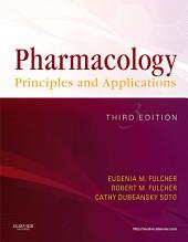 Pharmacology - E-Book: Principles and Applications, Edition 3
