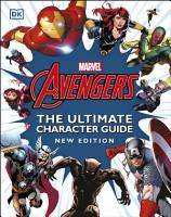 Marvel Avengers The Ultimate Character Guide New Edition PDF