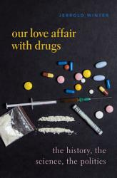 The Drugs We Love Book PDF