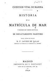 Historia de la matrícula de mar y exámen de varios sistemas de reclutamiento marítimo