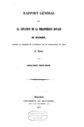 Rapport général sur la situation de la Bibliothèque royale, 1854-1855, 1855-1856