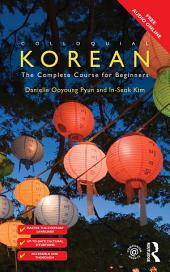 Colloquial Korean: The Complete Course for Beginners, Edition 2