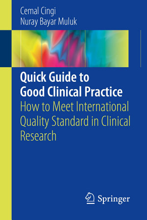 Quick Guide to Good Clinical Practice