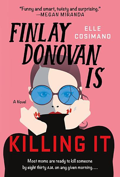 Download Finlay Donovan Is Killing It Book