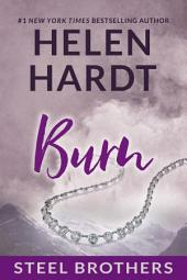 Burn: Steel Brothers Saga #5