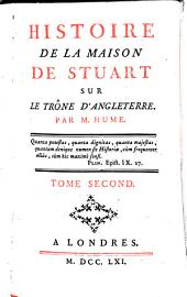 Histoire de la maison de Stuart sur le trone d'Angleterre: Volume2
