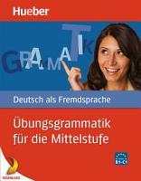 bungsgrammatik f  r die Mittelstufe PDF