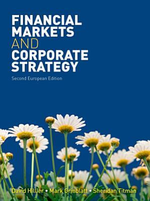 Financial Markets and Corporate Strategy European Edition 2e PDF