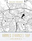 Vannes (France) Trip Journal