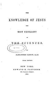 The knowledge of Jesus the most excellent of the sciences: Volume 2