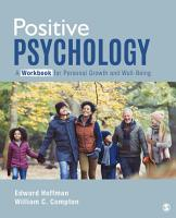 Positive Psychology  A Workbook for Personal Growth and Well Being PDF