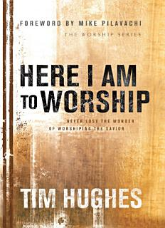 Here I Am to Worship Book