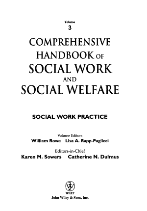 Comprehensive Handbook of Social Work and Social Welfare  Social Work Practice PDF