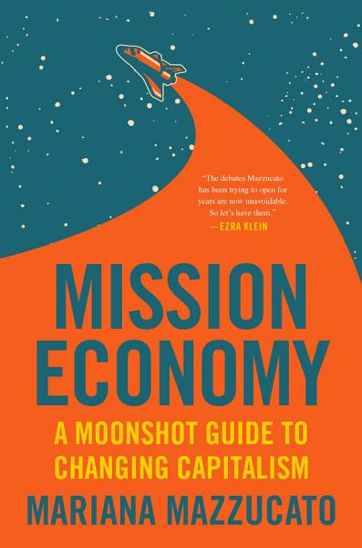 Download Mission Economy Book