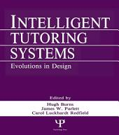 Intelligent Tutoring Systems: Evolutions in Design