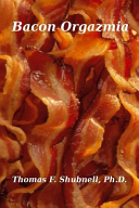 Bacon Orgazmia