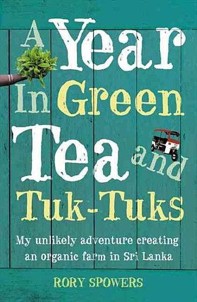 A Year in Green Tea and Tuk tuks