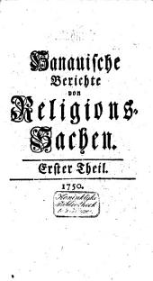 Hanauische Berichte von Religions-Sachen: Band 1