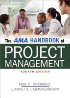 The AMA Handbook of Project Management PDF