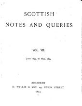 Scottish Notes and Queries: Volumes 7-8