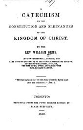 A Catechism on the Constitution and Ordinances of the Kingdom of Christ