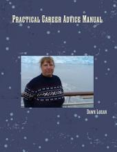 Practical Career Advice Manual