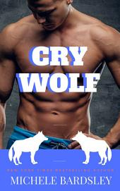 Cry Wolf: A Shifter Paranormal Romance