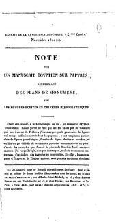 Note sur un manuscrit égyptien sur papyrus, renfermant des plans de monumens, avec les mesures écrites en chiffres hiéroglyphiques