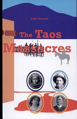The Taos Massacres PDF