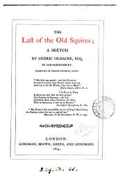 The last of the old squires; a sketch by Cedric Oldacre