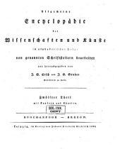 Allgemeine Encyclopädie der Wissenschaften und Künste in alphabetischer Folge: Erster Section: A-G, Band 12