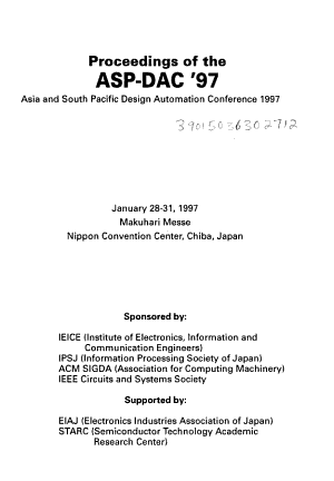Proceedings of the ASP DAC  97  Asia and South Pacific Design Automation Conference 1997  January 28 31  1997  Makuhari Messe  Nippon Convention Center  Chiba  Japan PDF