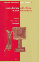 Longing  Belonging  and the Making of Jewish Consumer Culture PDF
